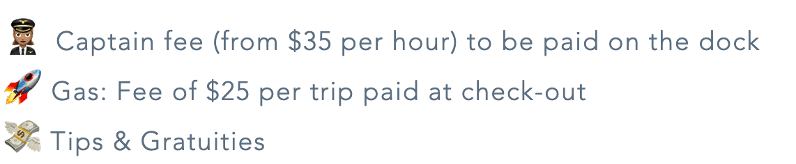 captqain fee, gas flat fee and tips are not included